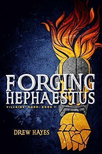 Forging Hephaestus (Villains' Code Book 1)