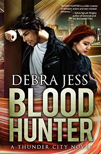 "Blood Hunter: Superhero Romance ""Blood"" Series (Book 2) (Thunder City)"