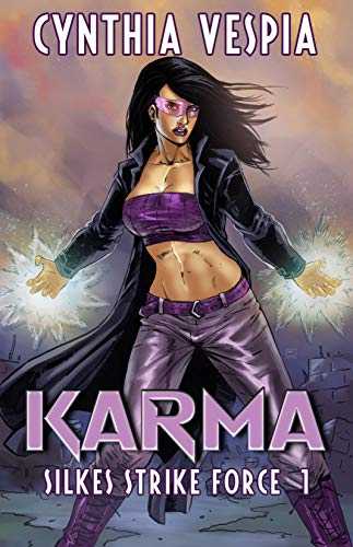 Karma (Silke's Strike Force Book 1)