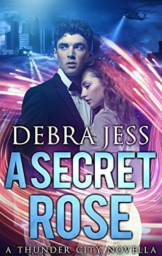 "A Secret Rose: Superhero Romance ""Secret"" Series (Book 1) (Thunder City 2)"