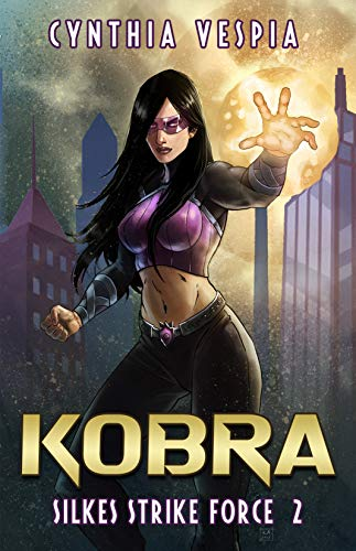 Kobra (Silke's Strike Force Book 2)