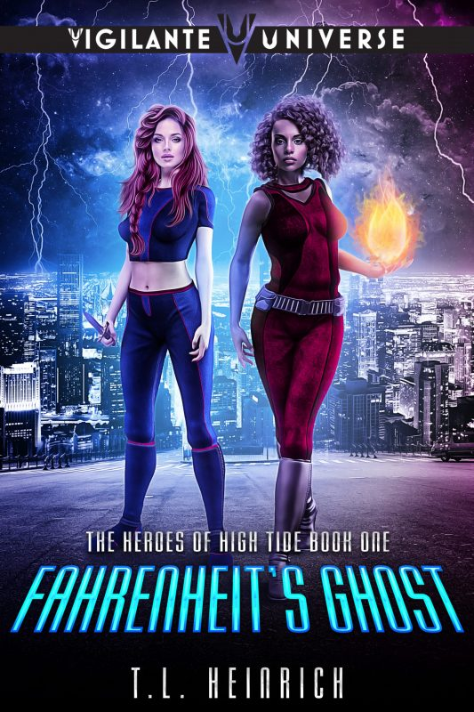 Fahrenheit's Ghost: A Superhero Urban Fantasy (The Heroes of High Tide Book 1)