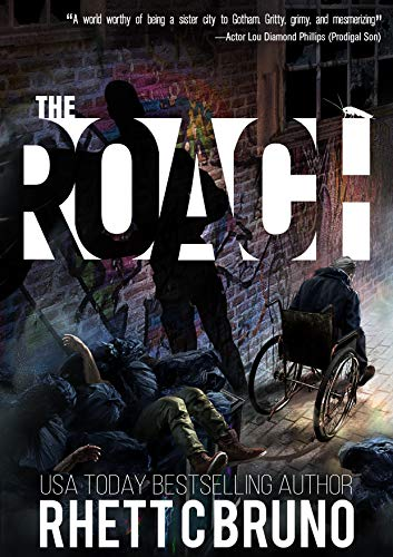 The Roach: A Vigilante Justice Crime Thriller