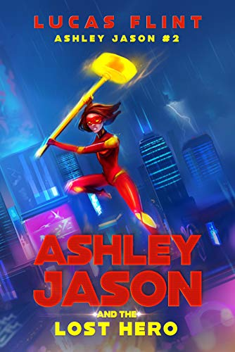 Ashley Jason and the Lost Hero