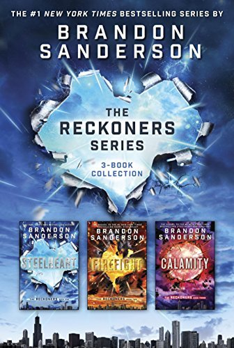 The Reckoners Series: Steelheart; Firefight; Calamity