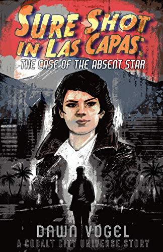 Sure Shot in Las Capas – The Case of the Absent Star