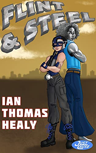 Flint and Steel (Just Cause Universe Book 22)